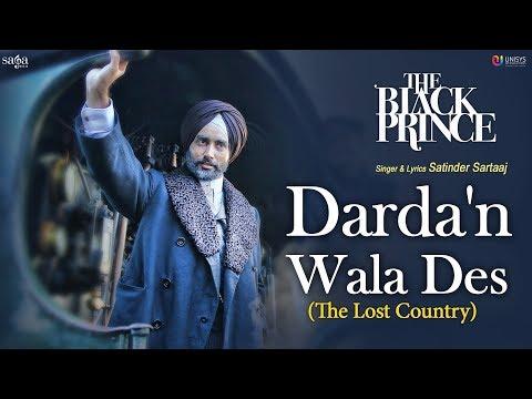 Satinder Sartaaj - Darda'n Wala Des (The Lost Country) | The Black Prince | New Punjabi Songs 2018