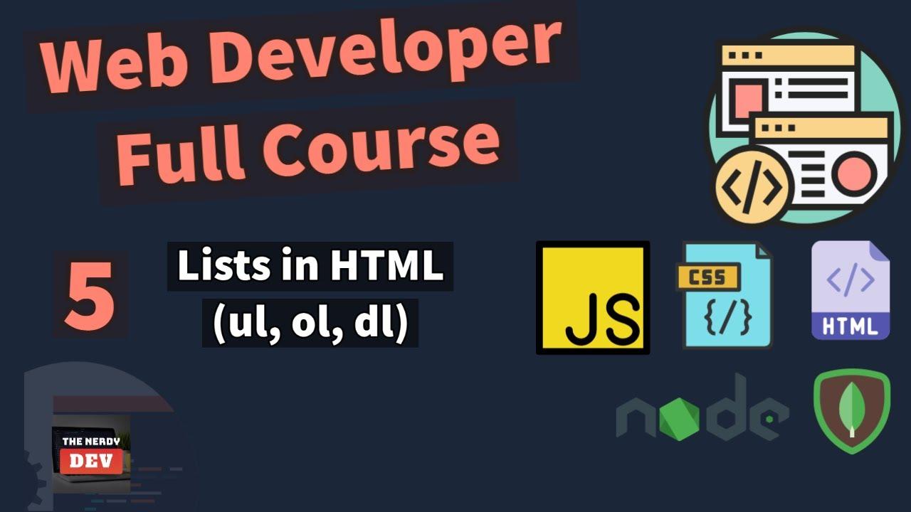 Web Developer Full Course - Lists in HTML (ul, ol, dl)