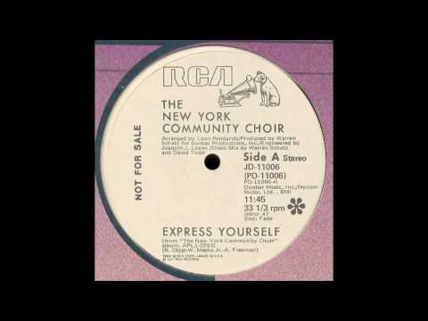 New York Community Choir  Express Yourself