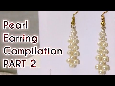 Pearl Earrings Compilation PART 2 Making At Home | Detailed Tutorials