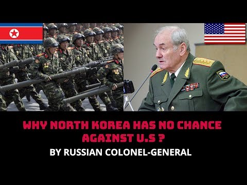 Thumbnail: WHY NORTH KOREA HAS NO CHANCE AGAINST U.S ? BY RUSSIAN COLONEL-GENERAL
