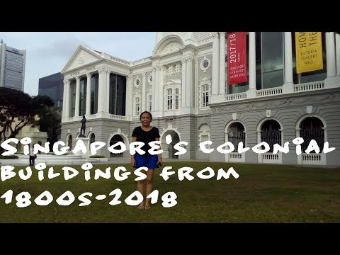 Travel vlog45-  Singapore's Colonial Buildings