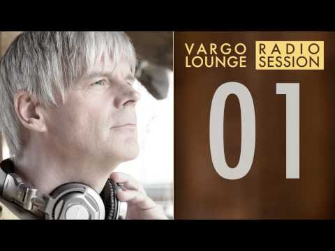 VARGO LOUNGE   Radio Session 01