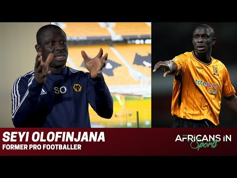 Seyi Olofinjana | Growing up in a polygamous home, Representing Nigeria and the business of football