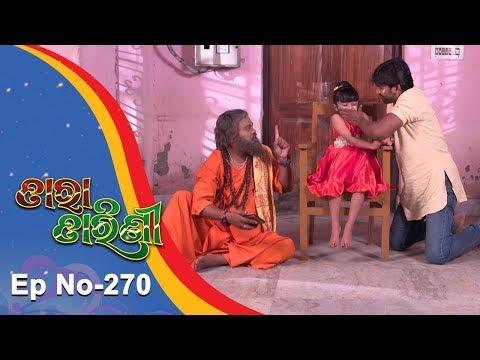 Tara Tarini | Full Ep 270 | 15th Sept 2018 | Odia Serial – TarangTV