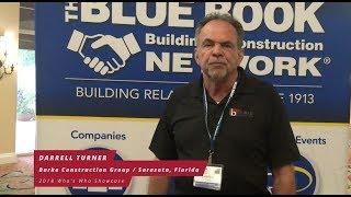 Darrell Turner, Burke Construction Group, Sarasota, Florida