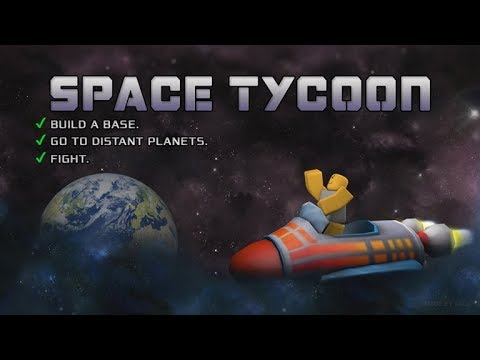 Space Tycoon (PC) Gamaplay 2019 |