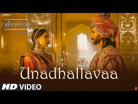 Unadhallavaa Video Song   Padmaavat Tamil Songs   Deepika Padukone, Shahid Kapoor, Ranveer Singh