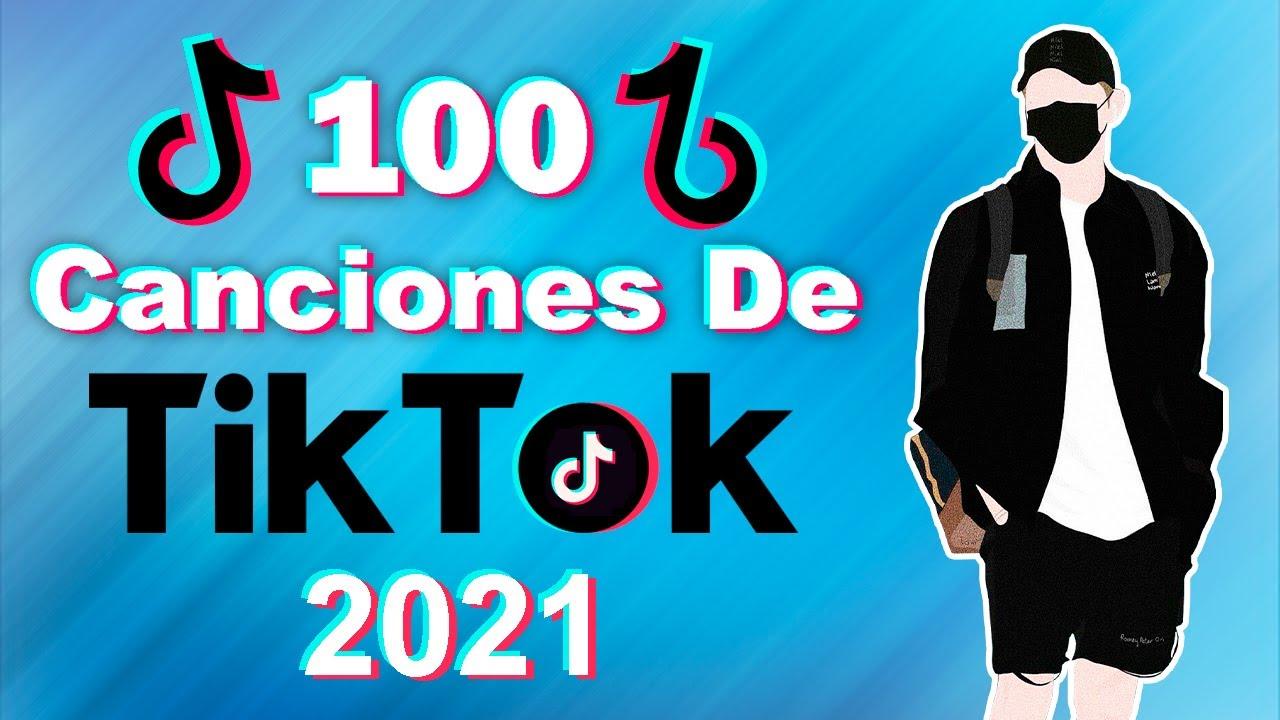 100 CANCIONES de TIKTOK que NO SABÍAS el NOMBRE 2021 | (música de TikTok con nombres)