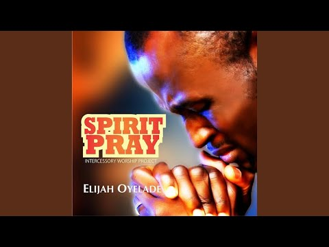 Spirit Pray II