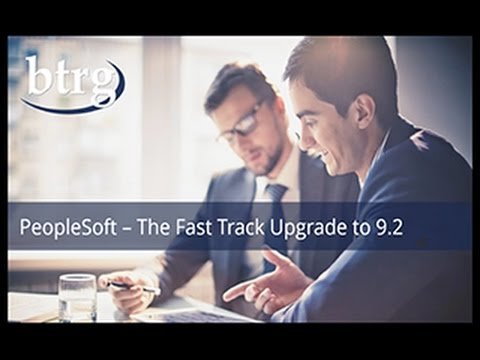 PeopleSoft 9.2-The Fast Track Upgrade