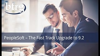 PeopleSoft 9.2  -  The Fast Track Upgrade