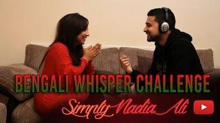 BENGALI WHISPER CHALLENGE (ft. Islah)