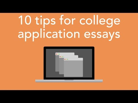 10 tips for college application essays