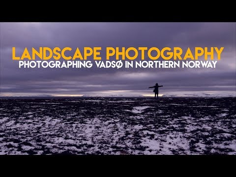 Landscape Photography || Exploring Vadsø in Northern Norway