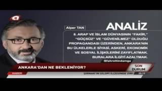 alper tan ın analizi son durum kanal a 31 05 2016 tarihli yayını