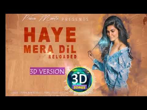 Haye Mera Dil Reloaded Cover 3D Version