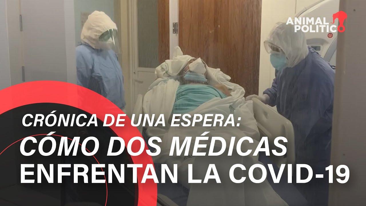 Crónica de una espera: dos médicas documentan cómo es enfrentar la COVID-19