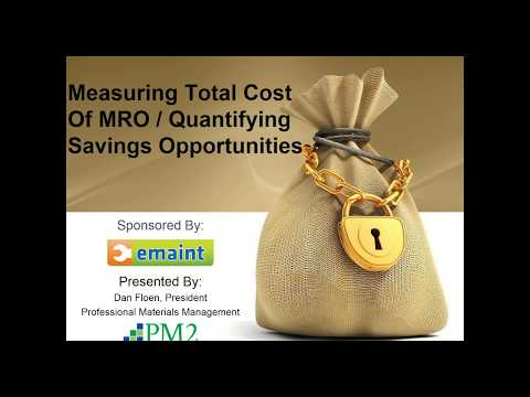 Best Practices Webinar: Quantifying the Costs of MRO