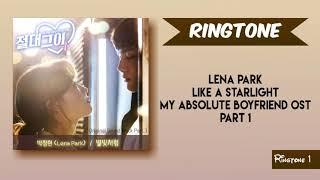 [RINGTONE] Lena Park - Like a starlight (My Absolute Boyfriend OST Part 1)