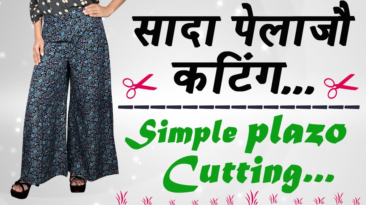 Simple Plazo Cutting In Hindi Part 1 Youtube