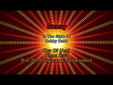 Bobby Hebb - Sunny (Backing Track)
