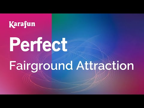 Karaoke Perfect - Fairground Attraction *
