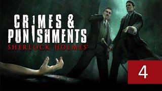 Прохождение игры Шерлок Холмс Преступления&Наказания часть 4