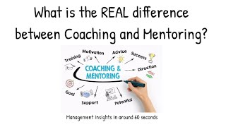 What is the REAL difference between Coaching and Mentoring