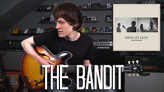 The Bandit - Kings Of Leon Cover