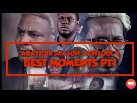 ABATTOIR||SEASON 2|| Episode 3 BEST MOMENTS PART 1