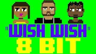 Wish Wish [8 Bit Tribute to DJ Khaled feat. Cardi B & 21 Savage] - 8 Bit Universe