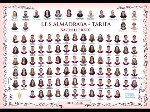 VIDEO FINAL GRADUACIÓN 2º BACHILLERATO 2016 IES ALMADRABA