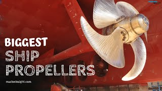 8 Biggest Ship Propellers