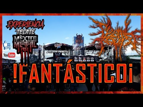 LA EXPERIENCIA: TECATE MÉXICO METAL FEST 2018 (MAGNIFICO)/ #MetalRelease #TecateMexicoMetalFest
