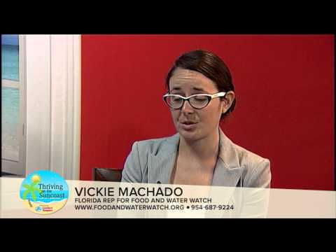 Thriving on the Suncoast S1 Episode 25 - Food And Water Watch Vickie Machado