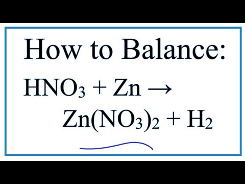 How to Balance HNO3 Zn = Zn(NO3)2 H2 from YouTube · Duration:  1 minutes 25 seconds