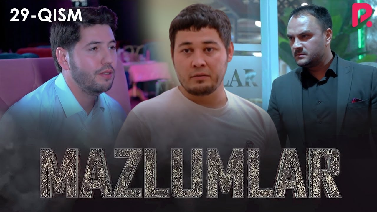 Mazlumlar (o'zbek serial) | Мазлумлар (узбек сериал) 29-qism