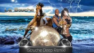 La Bouche - Sweet Dreams 2015 ★ (Scruche Deep Remix)