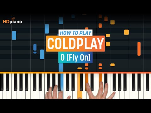 "How To Play ""O (Fly On)"" By Coldplay 