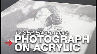 Laser Engraving Photo on Acrylic   Photograph Engraving