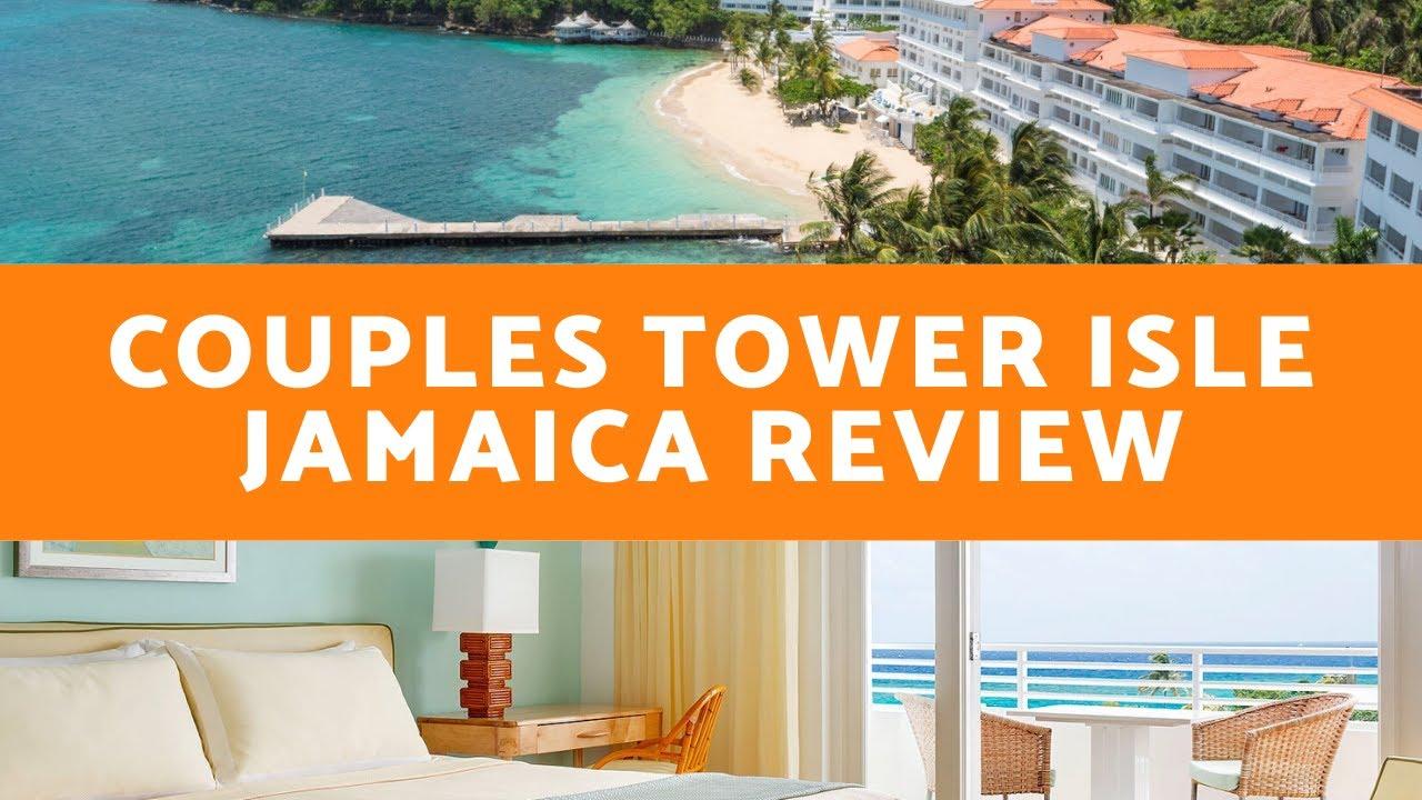 Couples Tower Isle, Ocho Rios, Jamaica - YouTube