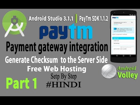 Android Paytm Integration with Backend Server Side Utilities -Part 1  [Hindi] 2018