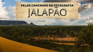 Documentário Pelos Caminhos da Fotografia: Jalapão