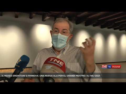 IL MUSEO EREMITANI SI RINNOVA: UNA NUOVA ALA PER EL GRANDI MOSTRE   14/09/2021
