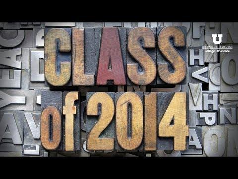2014 U of U College of Science Convocation