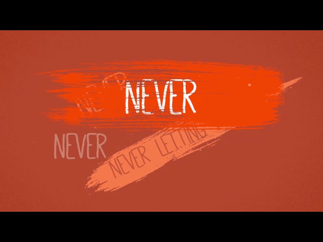 Never Letting You Go (Lyric Video) - Mikey Wax