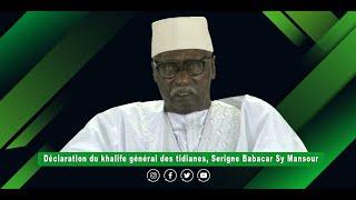 Direct -  Tivaouane: Déclaration du khalif général des Tidianes, Serigne Babacar Sy Mansour