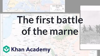 Schlieffen Plan and the First Battle of the Marne