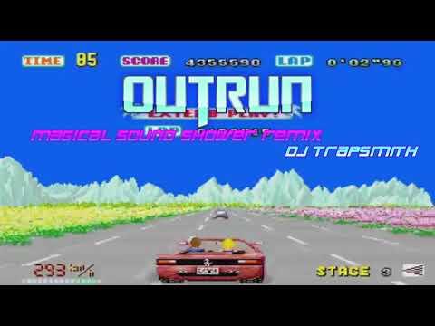 OutRun - magical sound shower remix (Dj TrapSmith)